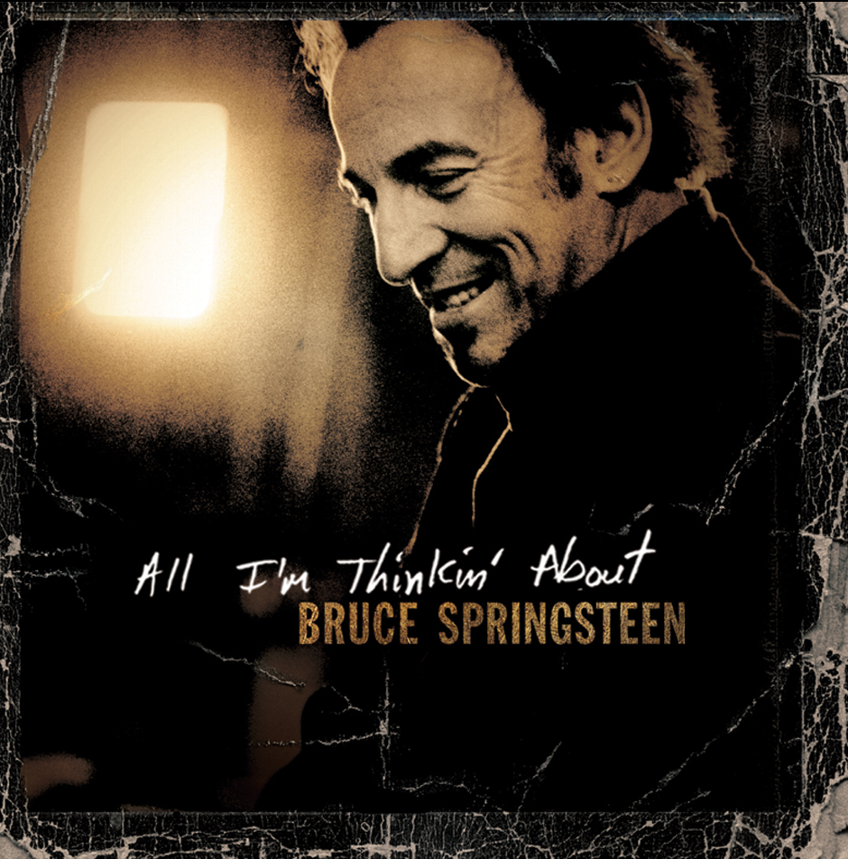 Bruce Springsteen All Those Years